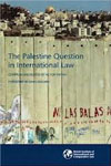 The Palestine Question in International Law